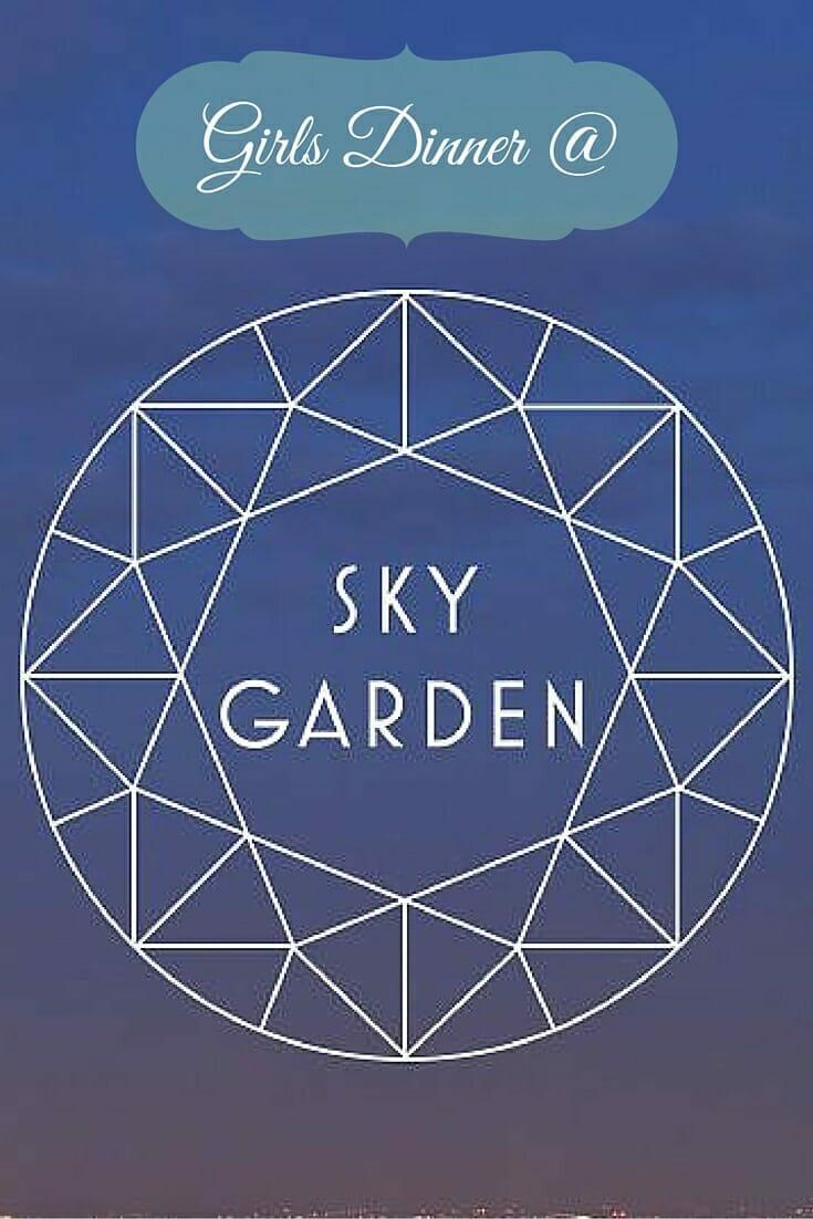 Girls Dinner @ Sky Garden London on What's Katie Doing? blog