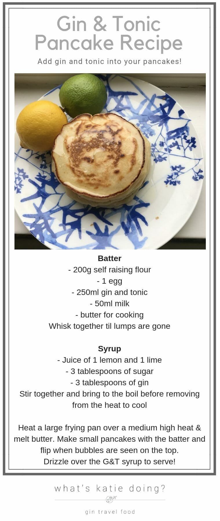 Gin and Tonic Pancake Recipe on What's Katie Doing? blog