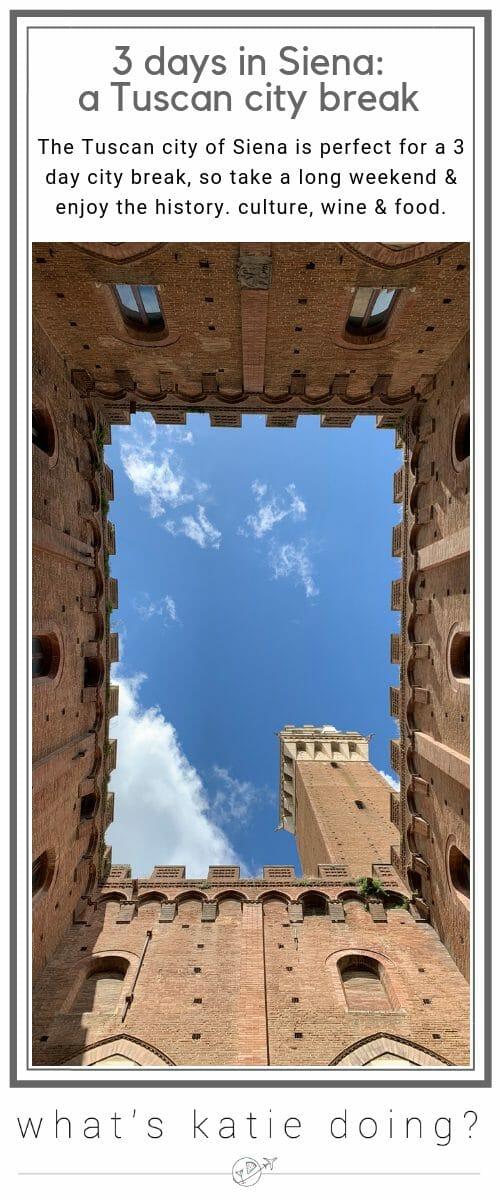 3 days in Siena - a Tuscan city break