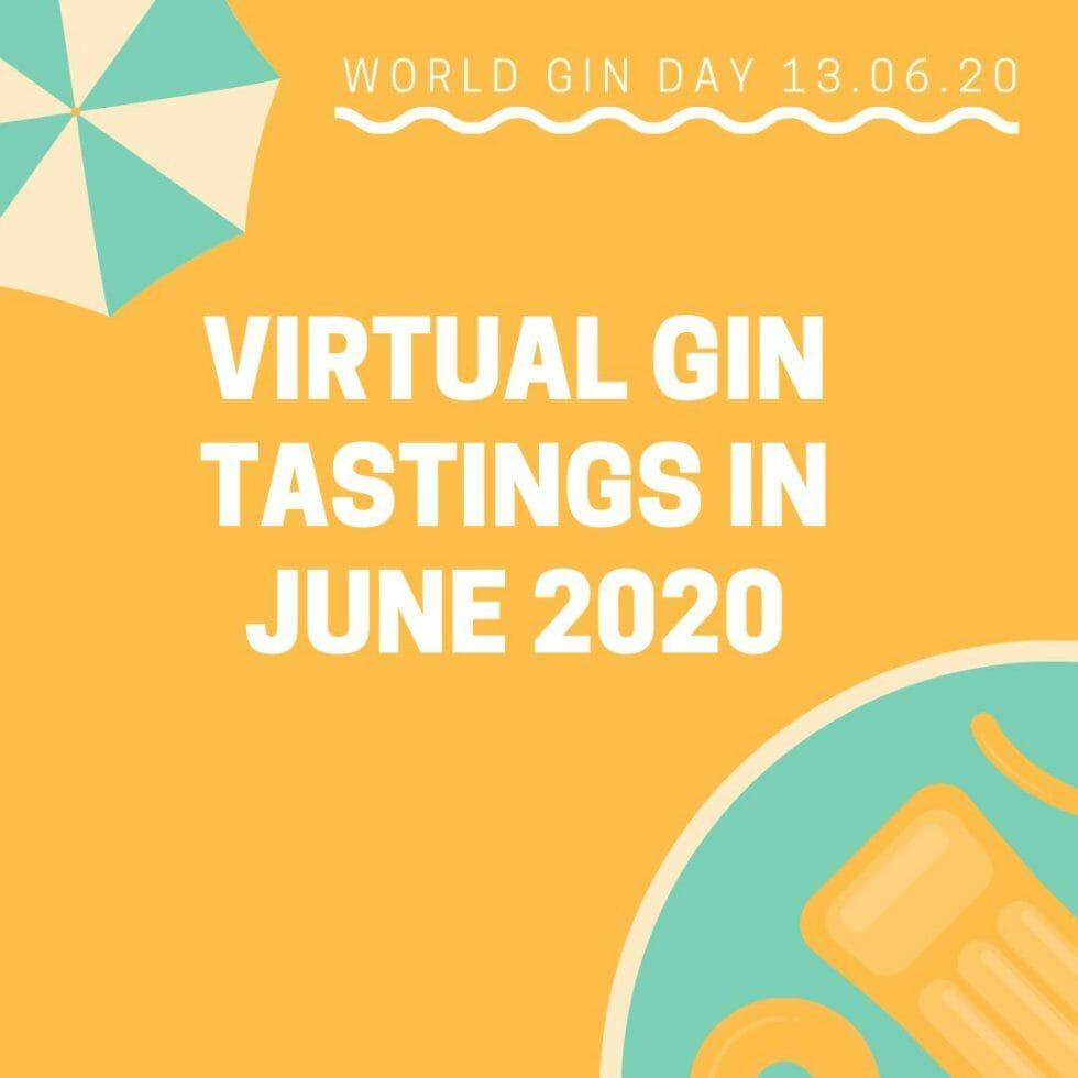 Virtual gin tastings in June 2020
