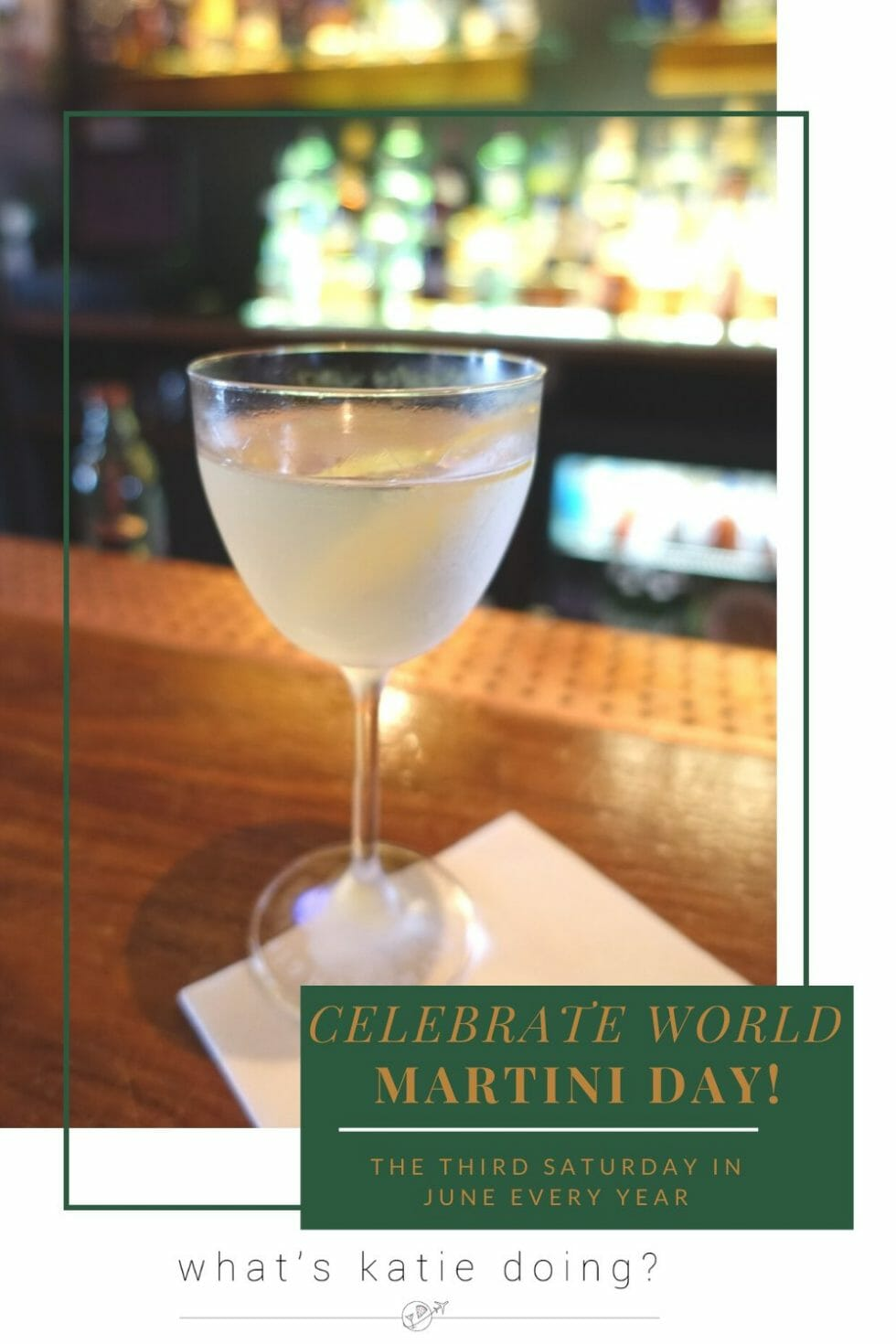Celebrate World Martini Day - martini on a bar
